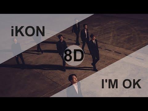 IKON (아이콘) - I'M OK [8D USE HEADPHONE] 🎧