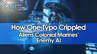 How One Typo Crippled Aliens Colonial Marines' Enemy AI