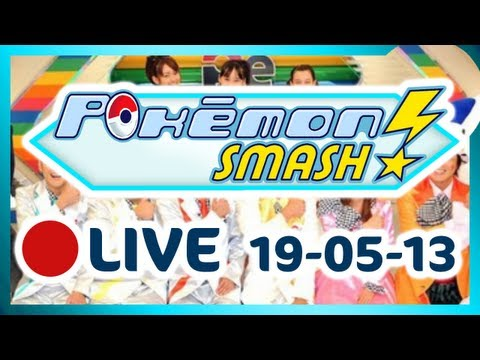 Pokmon Smash - Live - 19-05-2013 - 
