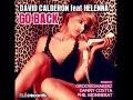 David Calderon Feat. Helenna - Go Back (GrooveshakerZ Remix)