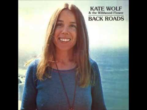 Kate Wolf - Tequila And Me