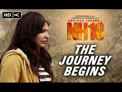 NH10 | The Journey Begins | Anushka Sharma, Neil Bhoopalam, Navdeep Singh | Releasing 13th March
