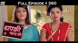Thapki Pyar Ki - 25th June 2016 - थपकी प्यार की - Full Episode HD