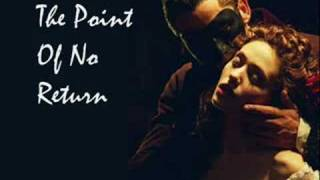 Phantom Of The Opera - The Point Of No Return - AUDIO