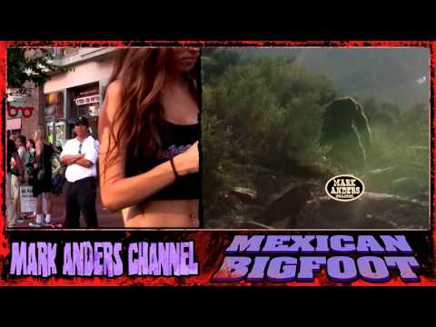 MEXICAN BIGFOOT and HOT GIRLS
