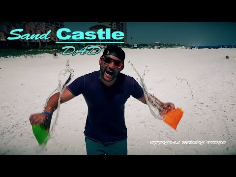 SAND CASTLE DAD RAP [OFFICIAL MUSIC VIDEO]
