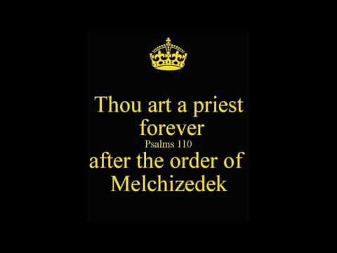 """after the order of melchizedek Confusion on the covenants jesus christ priest after the order of melchizedek bill reeves """"for this melchizedek, king of salem, priest of the."""