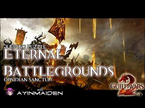 ★ Guild Wars 2 ★ - Jumping Puzzle - Eternal Battlegrounds (Obsidian Sanctum)