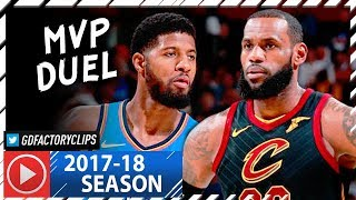 Paul George vs LeBron James MVP Duel Highlights (2018.01.20) Cavaliers vs Thunder - SHOW!