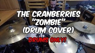 The Cranberries - (Drums Only) Zombie
