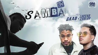 download musica Rodriguinho feat Gaab e Luccas Carlos - Samba