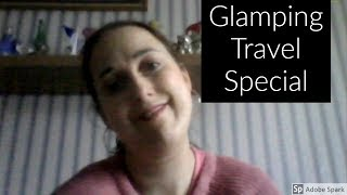 Travel Vlog Glamping Accommodation Holidays Trip UK Video Guide