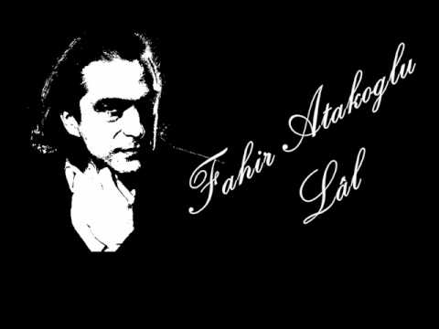Fahir Atakoğlu - Lal