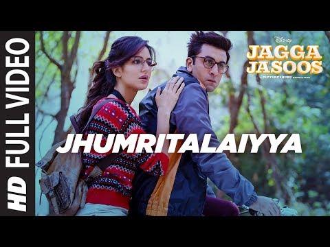 Jagga Jasoos Jhumritalaiyya Full Video Song l Ranb.mp3