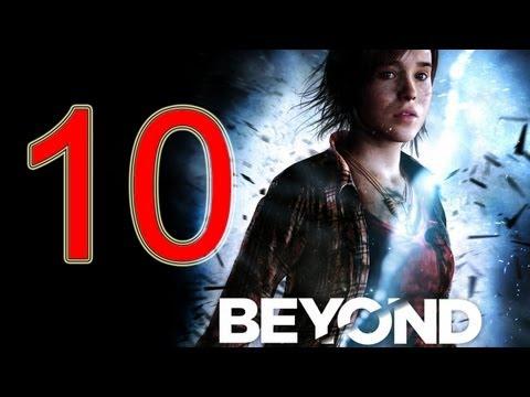 Beyond Two Souls Walkthrough part 10 No Commentary Gameplay Let's play Beyond Two Souls Walkthrough