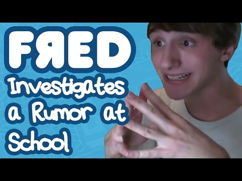 Fred Investigates Rumors at School