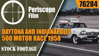 "1958 DAYTONA AND INDIANAPOLIS 500 MOTOR RACE  ""FAMOUS MEASURED MILE""  76284"