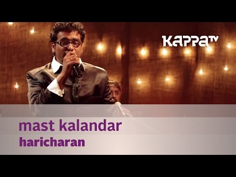 Mast Kalandar - Haricharan w. Bennet & the band - Music Mojo Kappa TV