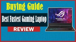 Asus ROG Zephyrus S GX502:  Best Fastest Gaming Laptop 2019 |  Buying Guide