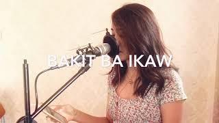 BAKIT BA IKAW (Cover) by : Michael Pangilinan