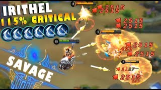 NEW HERO IRITHEL 115% CRITICAL STRIKE CHANCE GAMEPLAY! INSANE DAMAGE