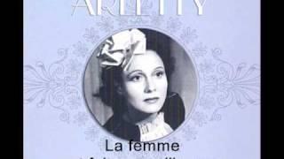 ARLETTY - La femme est faite pour l'homme