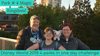 Disney World 2019 - our 4 parks in one day challenge! Park #4 We made it to Magic Kingdom!
