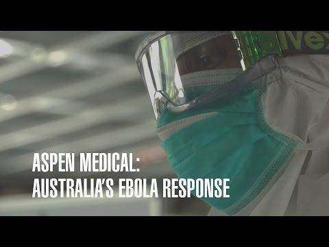 Aspen Medical: Australia's Ebola Response