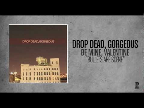 Drop Dead Gorgeous - Bullets Are Scene