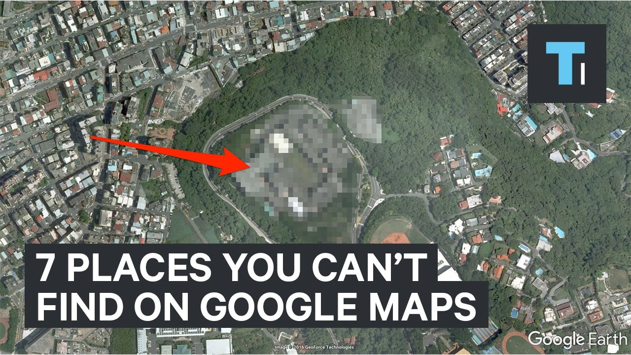 7 Places You Cant Find On Google Maps Youtube