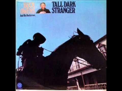 Buck Owens - Tall Dark Stranger