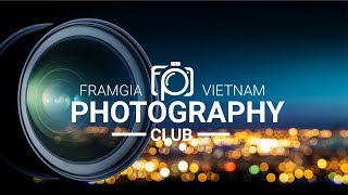 FRAMGIA PHOTOGRAPHY CLUB PRESENTS