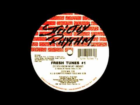 Fresh tunes 1 ft colonel abrams do you know what i mean for Frash meaning