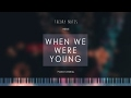 Download Lagu How To Play Adele - When We Were Young | Theory Notes Piano Tutorial
