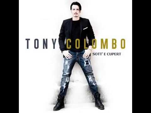 10 - Sott' E Cupert - Tony Colombo - NEW 2015