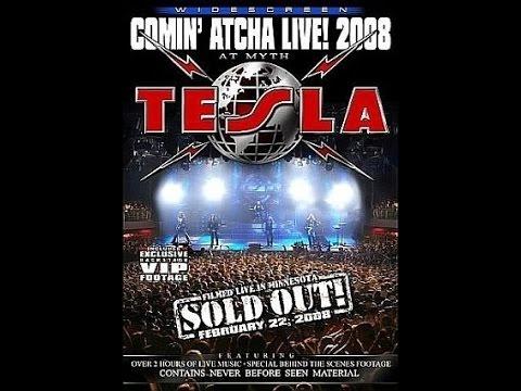 Tesla - Minnesota Comin' atcha live! 2008 thumbnail