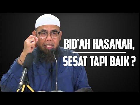 Video Singkat: Bid'ah Hasanah, Sesat Tapi Baik? - Ustadz Zainal Abidin Syamsuddin, Lc