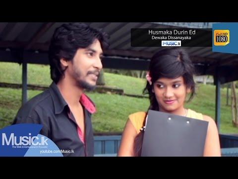 Husmaka Durin Eda - Dewaka Dissanayaka