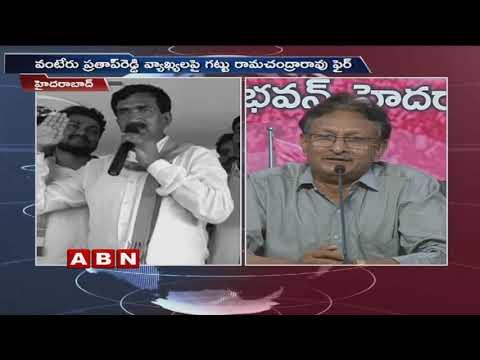 Gattu Ram Chandra Rao Fires on Vonteru Pratap Reddy | ABN telugu