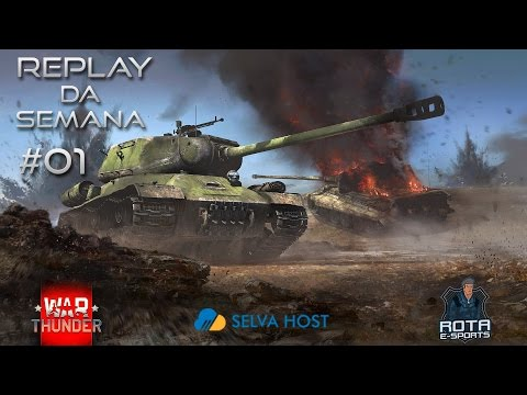 Replay da Semana #1 - War Thunder -ROTA- ManoDelta