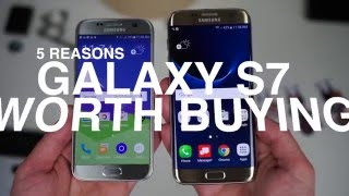 Galaxy S7 or Galaxy S7 Edge: 5 Reasons Worth Buying Them