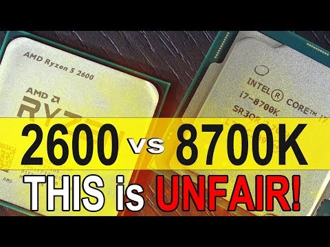 THIS Test is UNFAIR! -- AMD Ryzen 5 2600 vs Intel i7 8700K