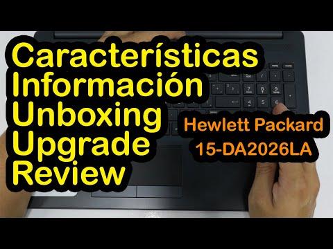 Laptop HP 15-DA2026LA 15-DA2xxx | Unboxing | Review | Upgrade | test 📷 🎤 🌡 | Desmontar, armar y mas