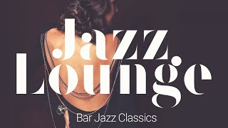 Jazz Lounge - Bar Jazz Classics