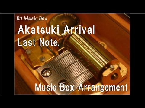 Akatsuki Arrival/Last Note. Feat. Hatsune Miku & Megurine Luka [Music Box]