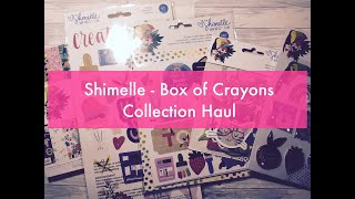 Shimelle Box of Crayons Collection Haul | Melus Makes
