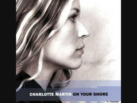Charlotte Martin - Beautiful Life