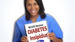 NCLEX Review Diabetes Insipidus