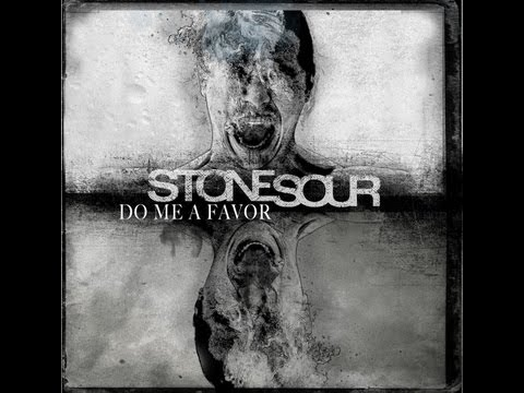 Stone Sour - Do Me A Favor (OFFICIAL LYRIC VIDEO)