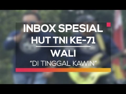 download lagu Wali - Ditinggal Kawin Inbox Spesial HUT gratis